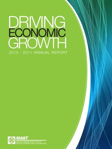 2010-2011 Annual Report - Saskatchewan Institute of Applied ...
