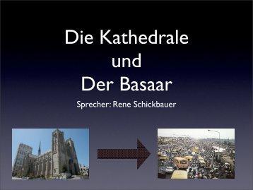 Die Kathedrale und Der Basaar - Die Grazer Linux Tage