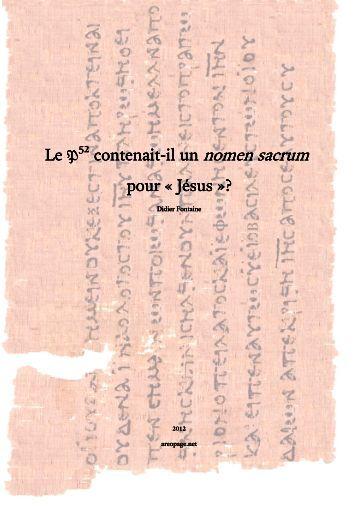 """Le P52 (P. Rylands.Gr.457) contenait-il un nomen sacrum pour """"Jésus"""" ?"""