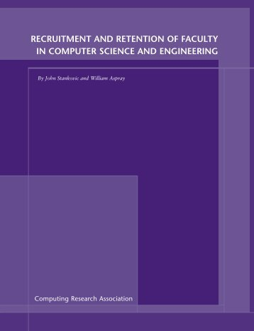 recruitment and retention of faculty in computer science - Computing ...