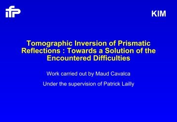 Tomographic Inversion of Prismatic Reflections : Towards a ... - IFP