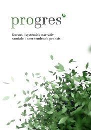 Kursus i systemisk narrativ samtale i anerkendende praksis - Progres