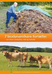 7 biodynamikere fortæller - Foreningen for Biodynamisk Jordbrug