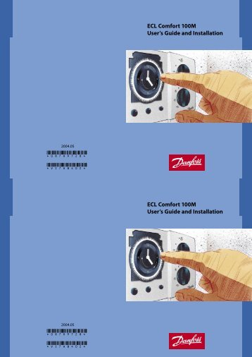ECL Comfort 100M User's Guide and Installation - Danfoss.com