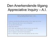 Den Anerkendende tilgang Appreciative Inquiry – A.I.