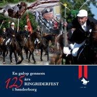En galop gennem 125 års RINGRIDERFEST i Sønderborg - Erik Dall