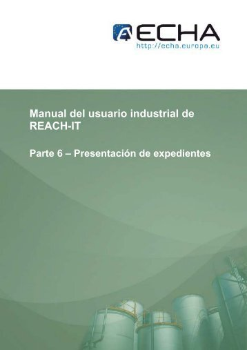 Manual del usuario industrial de REACH-IT - ECHA - Europa