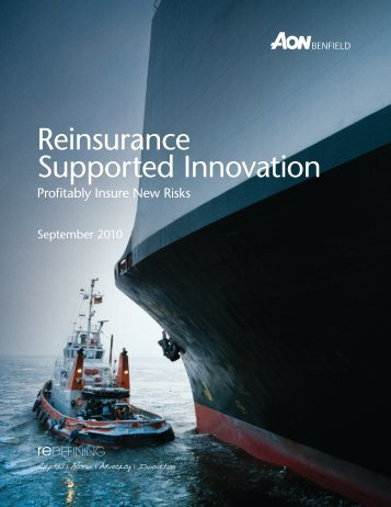 Reinsurance Supported Innovation - Aon