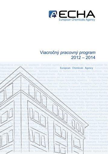 Viacročný pracovný program 2012 – 2014 - ECHA - Europa