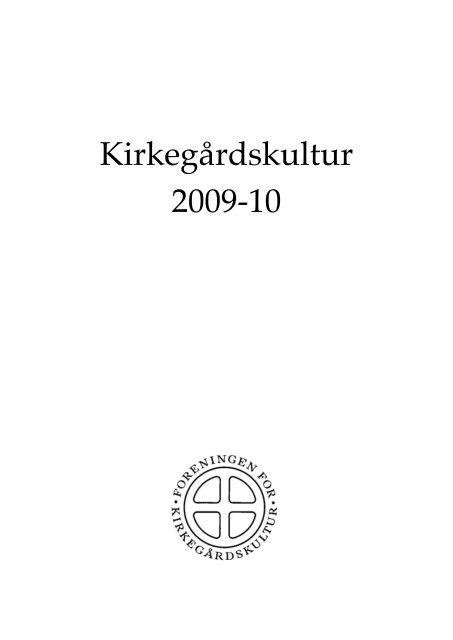 Kirkegårdskultur 2009 -10 - Foreningen for Kirkegårdskultur
