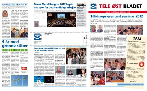 5 år med grønne stiber - Dansk Metal Tele Øst