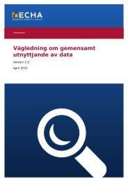 Vägledning om gemensamt utnyttjande av data - ECHA - Europa