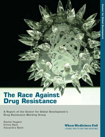 The Race Against Drug Resistance - Center for Global Development