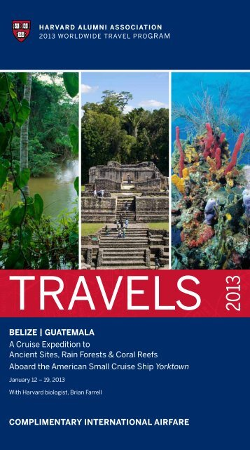 Belize | GuAteMAlA A Cruise expedition to Ancient Sites, Rain ...