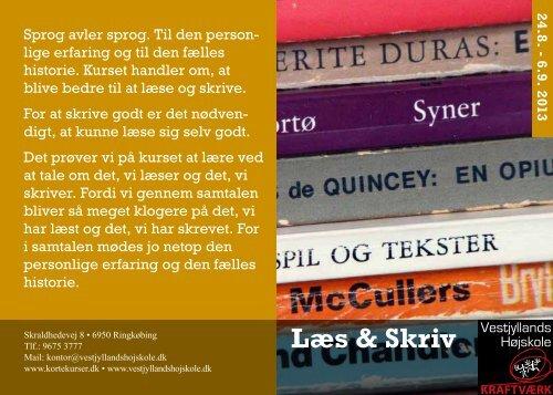 Læs & Skriv - Korte kurser 2013