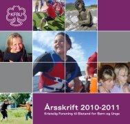 Årsskrift 2010-2011 - Kristelig Forening til Bistand for Børn og Unge