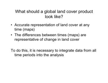 What should a global land cover product look like? - Landsat