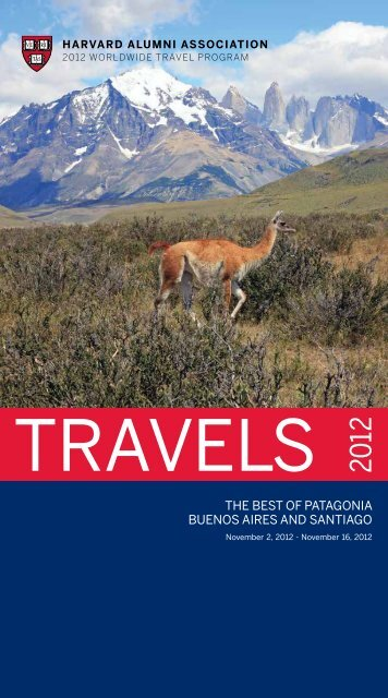 THe BeST oF PATAGoNIA BueNoS AIreS AND ... - Harvard Alumni
