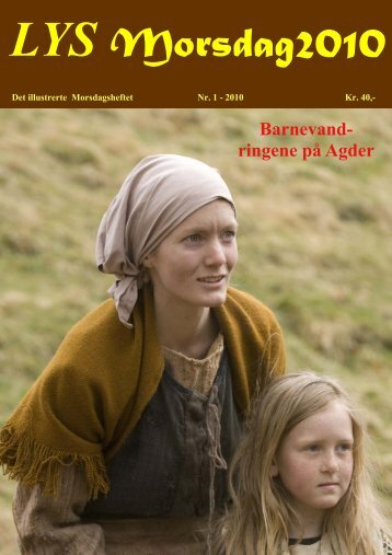 Barnevandringene på Agder - Norges Kommentar Avis