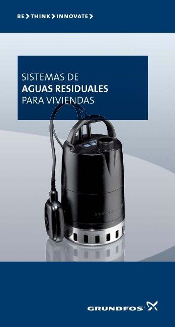 SISTEMAS DE AGUAS RESIDUALES PARA VIVIENDAS - Grundfos