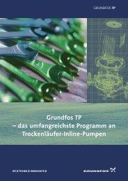 Grundfos TP – das umfangreichste Programm an Trockenläufer ...