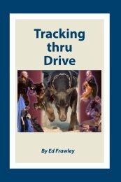 Tracking thru Drive - Leerburg Enterprise, Inc