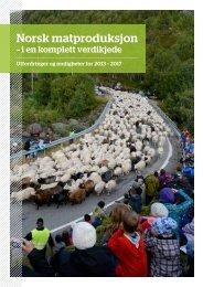 Norsk matproduksjon - i en komplett verdikjede - Norges Bondelag