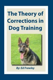 The Theory of Corrections in Dog Training - Leerburg Enterprise, Inc