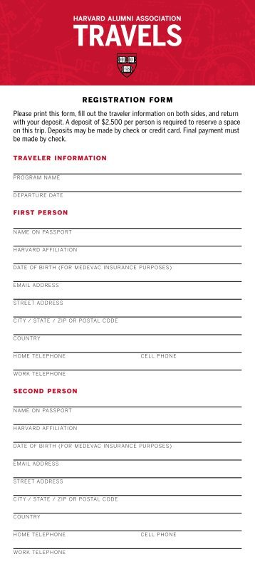 RegistRation foRm Please print this form, fill out ... - Harvard Alumni