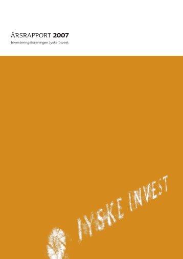 ÅrsrapporT 2007 - Jyske Invest