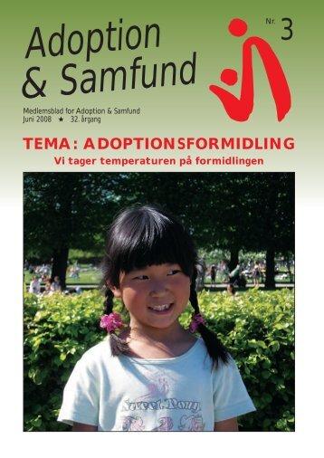 TEMA: ADOPTIONSFORMIDLING - Adoption og Samfund
