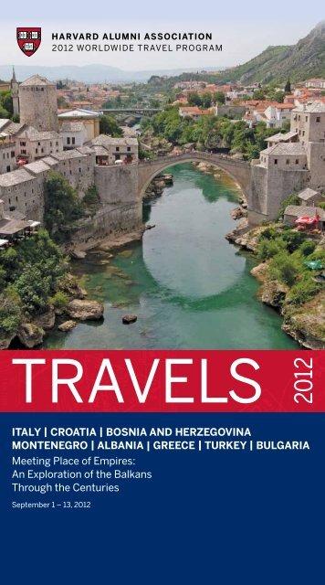 itAly | croAtiA | BosniA And herzegovinA Montenegro - Harvard Alumni