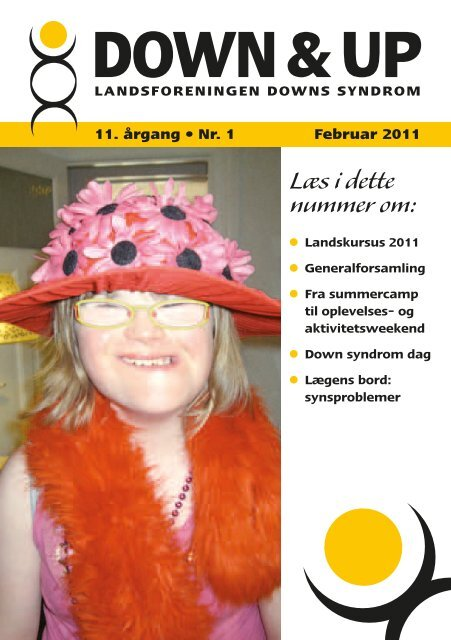 Down & Up nr. 1-2011 - Landsforeningen Downs Syndrom