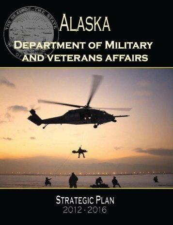 2012-16 DMVA Strategic Plan - Alaska - Department of Military and ...