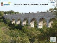 Presentazione Ciclovia dell'Acquedotto - Mobilità Regione Puglia