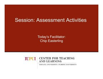 Session: Assessment Activities - Center for Teaching and Learning