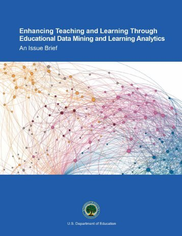 Enhancing Teaching and Learning Through Educational Data - U.S. ...