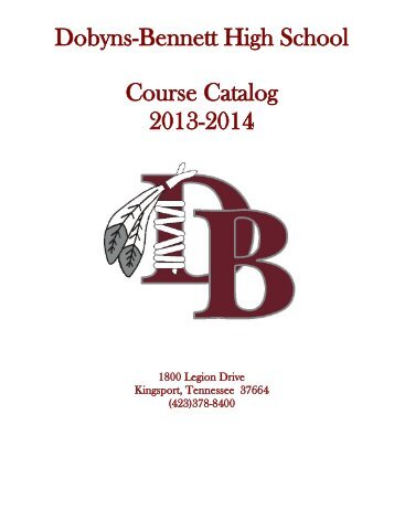 Dobyns-Bennett Course Catalog - Dobyns-Bennett High School ...