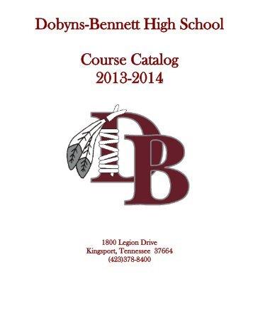 Dobyns-Bennett Course Catalog - Dobyns-Bennett High School ...