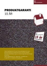 15 års produktgaranti - Phønix Tag Materialer