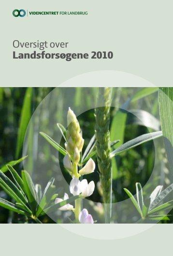 Afsnit fra Oversigt over Landsforsøgene 2010 ... - LandbrugsInfo