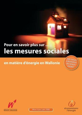 Brochure sur les mesures sociales 2008 - Energie Wallonie
