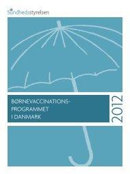 Børnevaccinations-programmet i Danmark, 2012 - Sundhedsstyrelsen