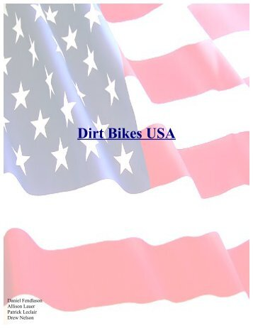 dirt bikes usa running case study answer question Dirt bikes running case introduction to dirt bikes dirt bikes usa is a small company headquartered in to use and the questions you will need to answer.
