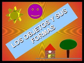 LOS OBJETOS Y SUS FORMAS