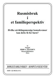 Rusmisbruk i et familieperspektiv - Borgestadklinikken