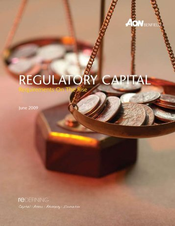REGULATORY CAPITAL - Aon