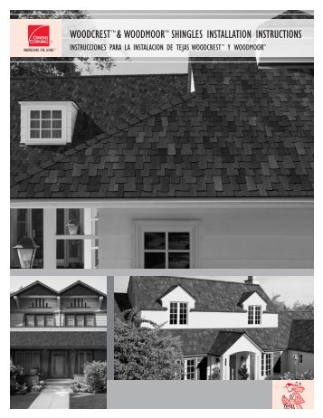 woodcrest™& woodmoor™ shingles installation instructions