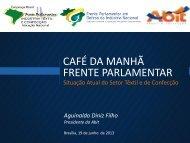 CAFÉ DA MANHÃ FRENTE PARLAMENTAR - Abit