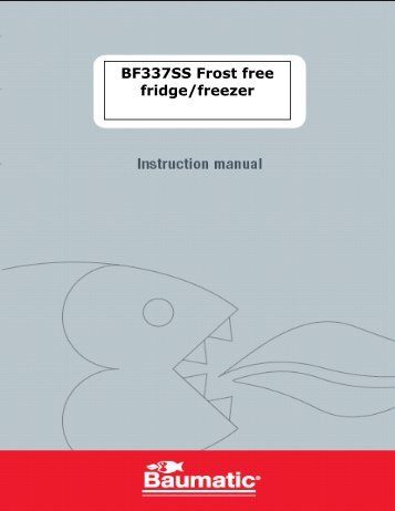 BF337SS Frost free fridge/freezer